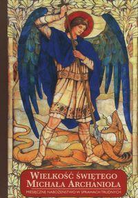 wielkość św. Michała Archanioła